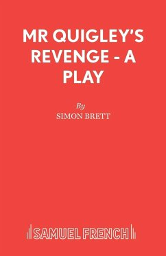 Mr Quigley's Revenge - A Play