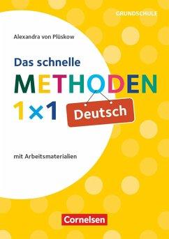 Das schnelle Methoden-1x1 Deutsch - von Plüskow-Kaminski, Alexandra