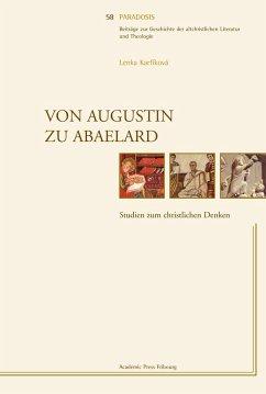 Von Augustin zu Abaelard - Karfikova, Lenka
