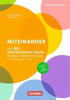 Miteinander - Rademacher, Helmolt; Wilhelm, Maria