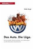 Das Auto. Die Lüge. (eBook, PDF)