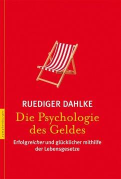 Die Psychologie des Geldes (eBook, PDF)