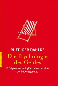 Die Psychologie des Geldes (eBook, PDF)