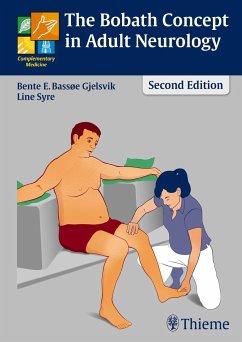 The Bobath Concept in Adult Neurology - Bassoee Gjelsvik, Bente E.; Syre, Line