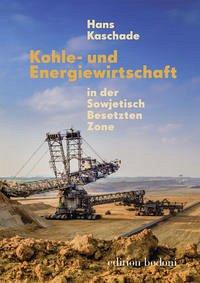 Kohle- und Energiewirtschaft in der Sowjetisch Besetzten Zone