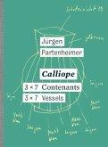Jürgen Partenheimer : Calliope