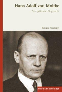 Hans Adolf von Moltke - Wiaderny, Bernard