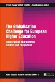 The Globalisation Challenge for European Higher Education