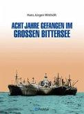 Acht Jahre gefangen im Großen Bittersee