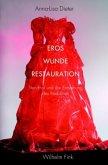 Eros - Wunde - Restauration