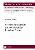 Insolvenz in nationalen und internationalen Schiedsverfahren