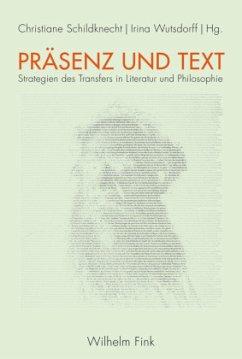 Präsenz und Text