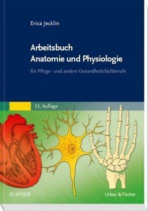 Arbeitsbuch Anatomie und Physiologie von Erica Jecklin - Fachbuch ...