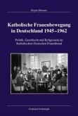 Katholische Frauenbewegung in Deutschland 1945-1962