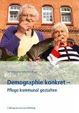 Demographie konkret - Pflege kommunal gestalten (eBook, PDF)