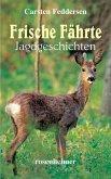 Frische Fährte - Jagdgeschichten (eBook, ePUB)