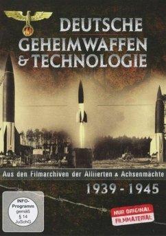 Deutsche Geheimwaffen & Technologie 1939-1945