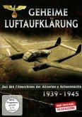 Geheime Luftaufklärung - Aus den Filmarchiven der Alliierten & Achsenmächte 1939 - 1945