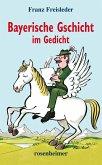 Bayerische Gschicht im Gedicht (eBook, ePUB)