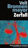 Zerfall / Albach und Müller Bd.2 (eBook, ePUB)