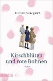Kirschblüten und rote Bohnen (eBook, ePUB)