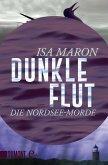 Dunkle Flut / Nordsee-Morde Bd.1 (eBook, ePUB)