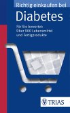 Richtig einkaufen bei Diabetes (eBook, PDF)