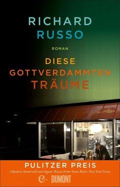Diese gottverdammten Träume (eBook, ePUB) - Russo, Richard