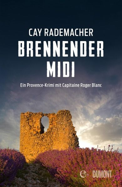Brennender Midi / Capitaine Roger Blanc Bd.3 (eBook, ePUB) - Rademacher, Cay