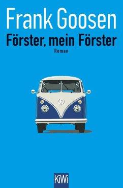 Förster, mein Förster (eBook, ePUB)