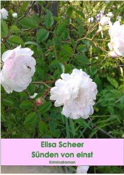 Sünden von einst (eBook, ePUB) - Scheer, Elisa