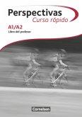 Perspectivas - Curso rápido A1/A2 - Libro del profesor