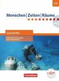Menschen Zeiten Räume - Geschichte Band 1: 5./6. Schuljahr - Differenzierende Ausgabe Baden-Württemberg - Schülerbuch