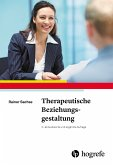 Therapeutische Beziehungsgestaltung (eBook, PDF)