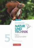 Natur und Technik 5./6. Schuljahr: Naturwissenschaften - Arbeitsheft - 5. Schuljahr. Berlin/Brandenburg