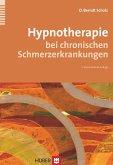 Hypnotherapie bei chronischen Schmerzerkrankungen (eBook, ePUB)