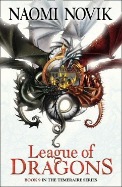 League of Dragons (The Temeraire Series, Book 9) (eBook, ePUB) - Novik, Naomi