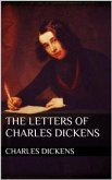 The Letters of Charles Dickens (eBook, ePUB)