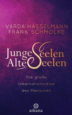 Junge Seelen - Alte Seelen (eBook, ePUB) - Hasselmann, Varda; Schmolke, Frank