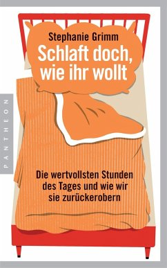 Schlaft doch, wie ihr wollt (eBook, ePUB) - Grimm, Stephanie