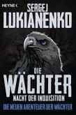 Nacht der Inquisition / Die Wächter Bd.3 (eBook, ePUB)