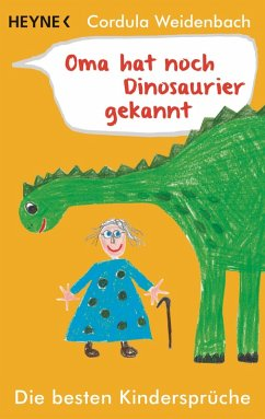 Oma hat noch Dinosaurier gekannt (eBook, ePUB) - Weidenbach, Cordula