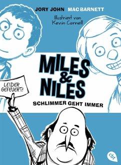 Schlimmer geht immer / Miles & Niles Bd.2 (eBook, ePUB) - John, Jory; Barnett, Mac