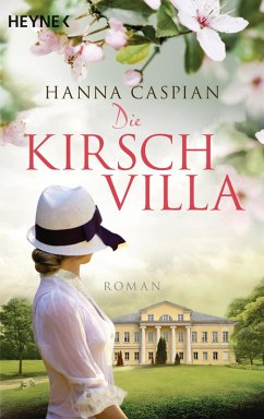 Die Kirschvilla (eBook, ePUB) - Caspian, Hanna