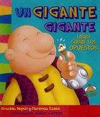 Un Gigante Gigante. Libro Sobre Los Opuestos