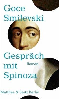 Gespräch mit Spinoza - Smilevski, Goce
