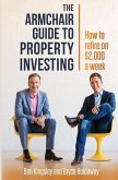 The Armchair Guide to Property Investing