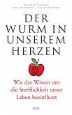 Der Wurm in unserem Herzen (eBook, ePUB)