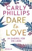 Im Zweifel für die Liebe / Dare to love Bd.6 (eBook, ePUB)