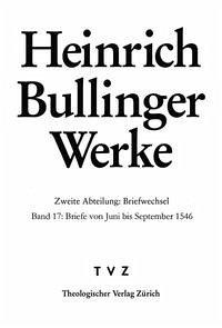 Bullinger, Heinrich: Werke - Bullinger, Heinrich